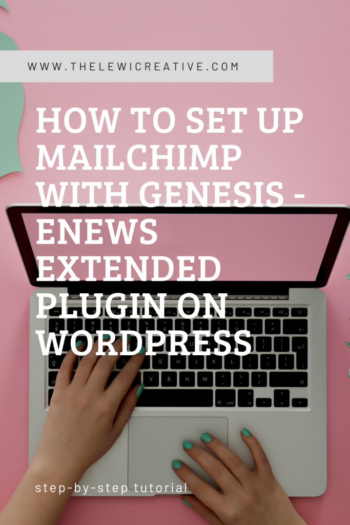 How to add MailChimp to Genesis - eNews Extended plugin