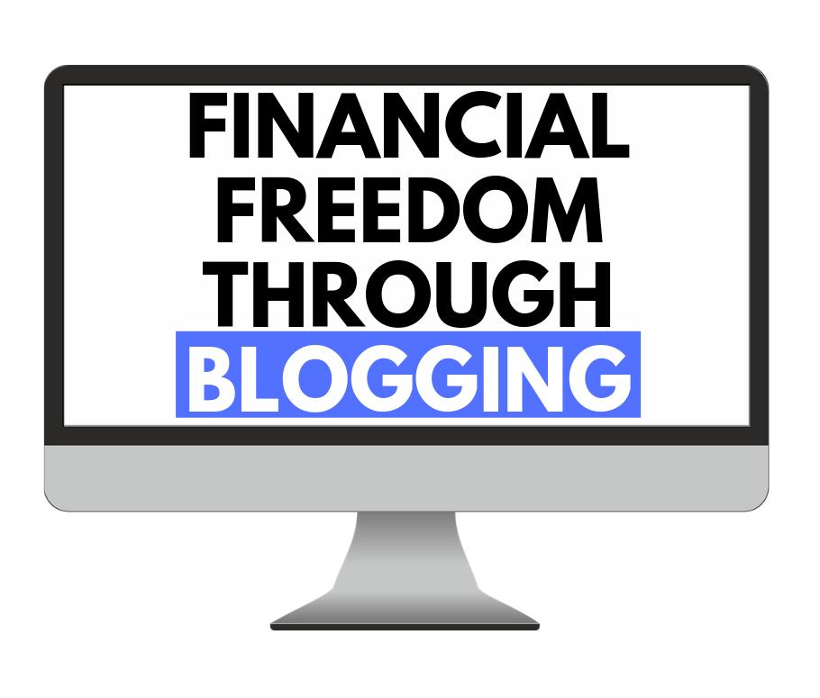 financial freedom through blogging