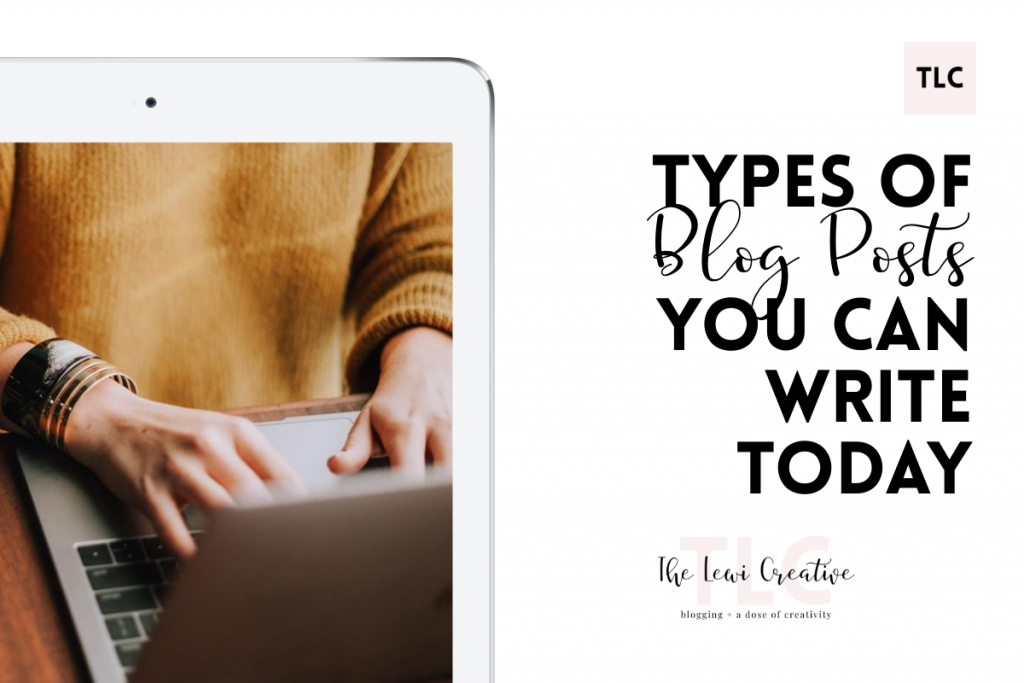 types of blog posts you can write today