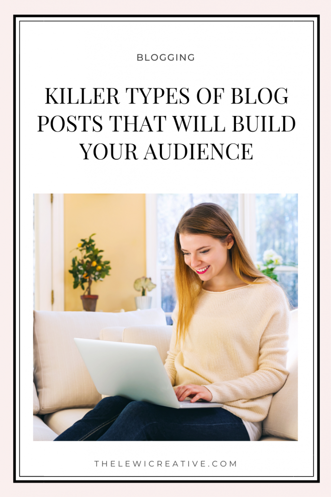 types of blog posts to build your audience