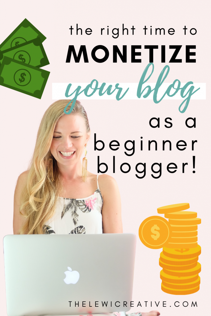 when to start monetizing your blog